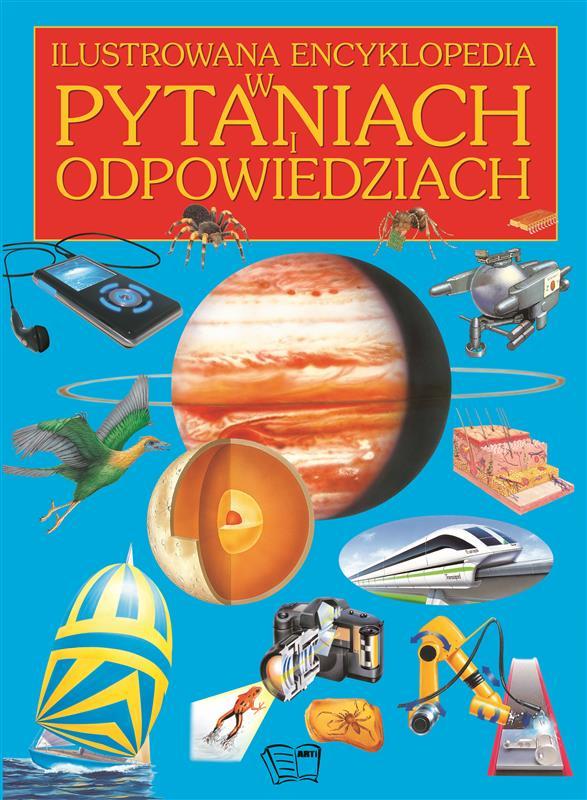 ILUSTROWANA ENCYKLOPEDIA W PYTANIACH I ODPOWIEDZIACH /192 str./