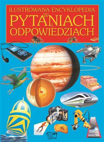 ILUSTROWANA ENCYKLOPEDIA W PYTANIACH I ODPOWIEDZIACH /192 str./-227