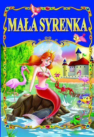 MAŁA SYRENKA /36 str./ oprawa twarda-77