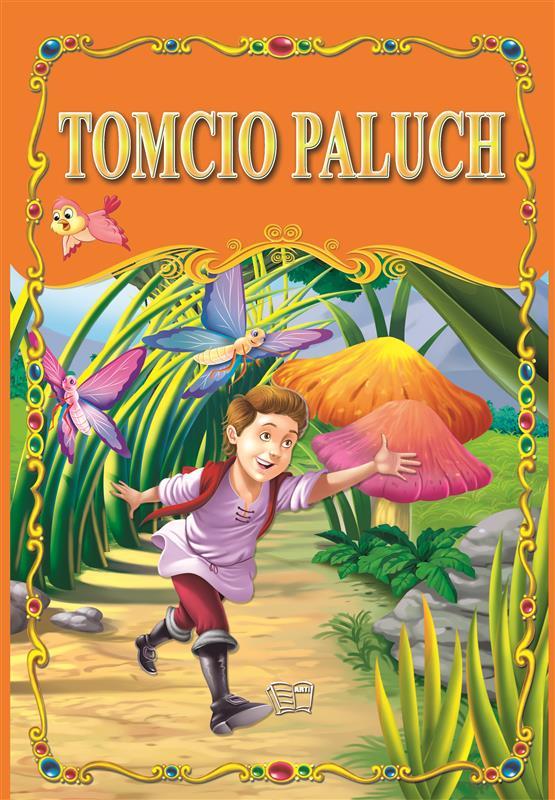 TOMCIO PALUCH /36 str./ oprawa twarda