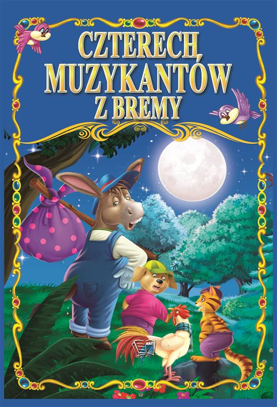 CZTERECH MUZYKANTÓW Z BREMY /36 str./ oprawa twarda
