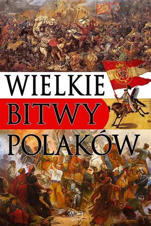 WIELKIE BITWY POLAKÓW-476