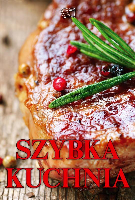 Szybka kuchnia /32 str./