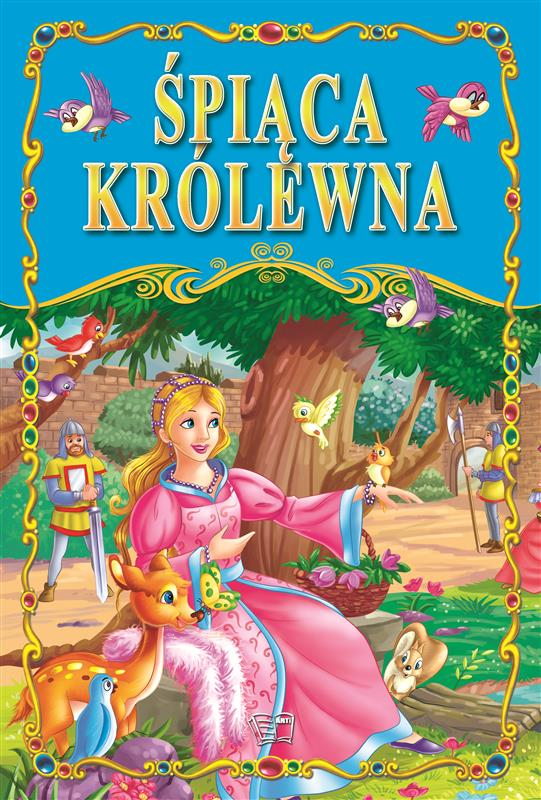 ŚPIĄCA KRÓLEWNA /36 str./ oprawa twarda