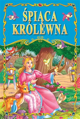 ŚPIĄCA KRÓLEWNA /36 str./ oprawa twarda-85