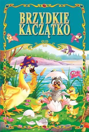 BRZYDKIE KACZĄTKO /36 str./ oprawa twarda-63