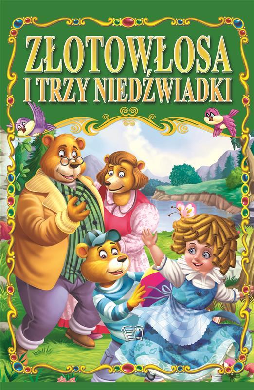ZŁOTOWŁOSA I TRZY NIEDŹWADKI /36 str./ oprawa miękka