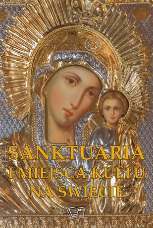 SANKTUARIA I MIEJSCA KULTU NA ŚWIECIE-433