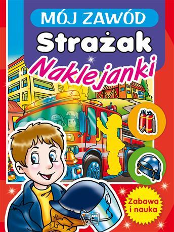 MÓJ ZAWÓD - STRAŻAK-334