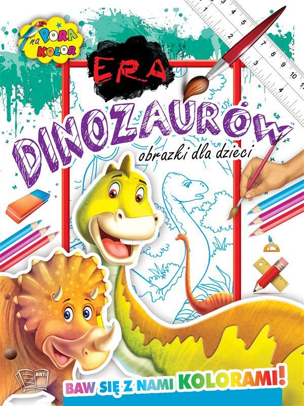 PORA NA KOLOR-Era dinozaurów