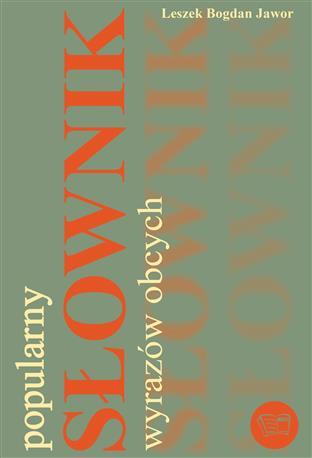 POPULARNY SŁOWNIK WYRAZÓW OBCYCH /304 str/-444