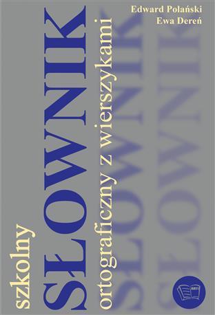 SZKOLNY SŁOWNIK ORTOGRAFICZNY Z WIERSZYKAMI-448