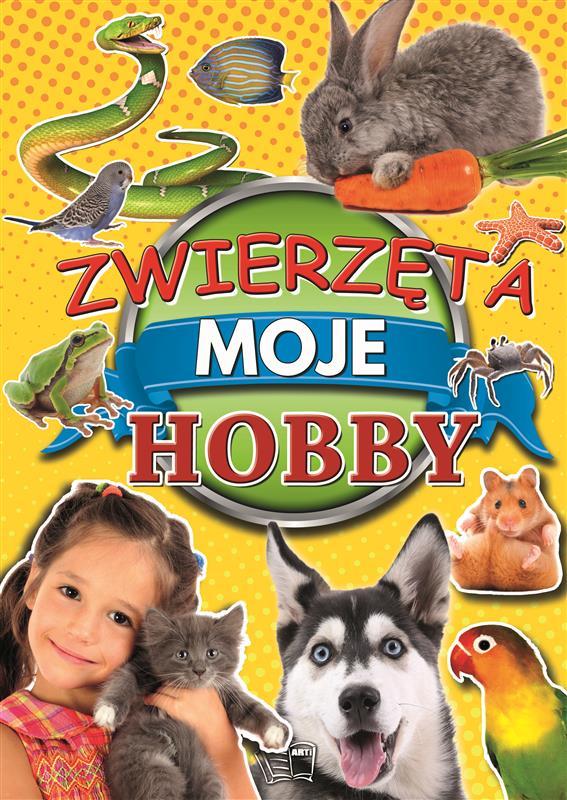 ZWIERZĘTA MOJE HOBBY