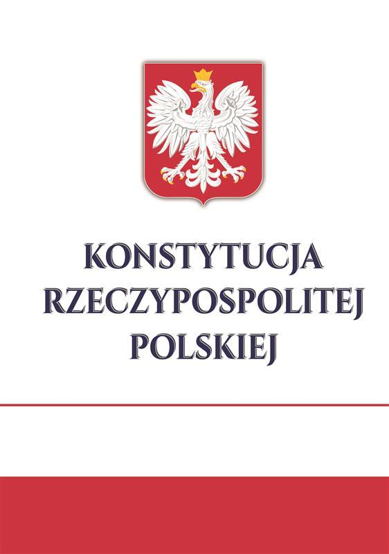 KONSTYTUCJA RZECZYPOSPOLITEJ POLSKIEJ-506